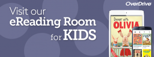Visit our e-reading room for kids